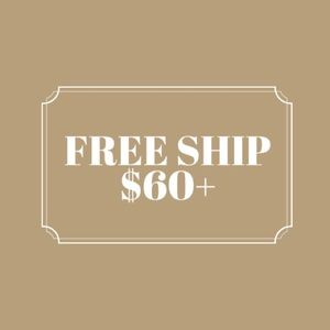 Other - Free Shipping All Orders $60+